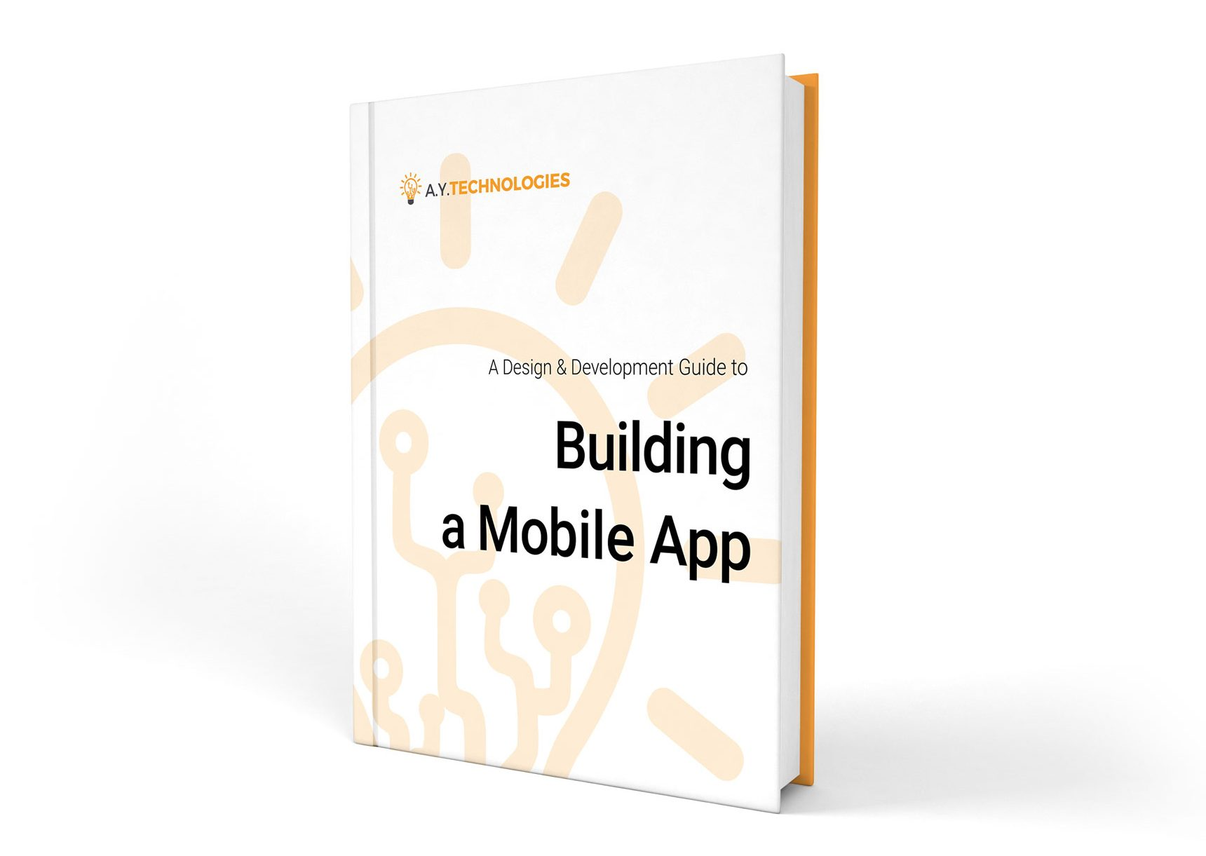 Building a mobile app a design and development guide by a Building designing app
