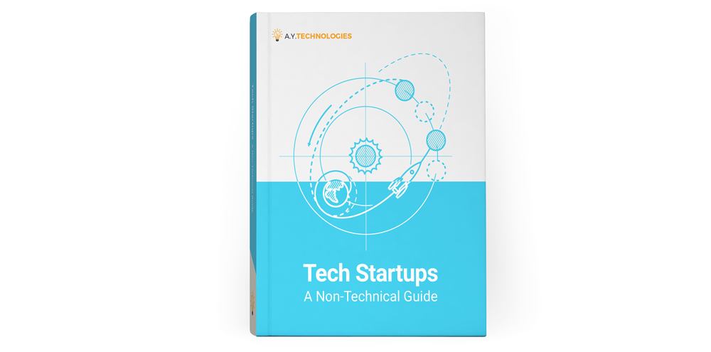 Tech Startups: A Non-Technical Guide