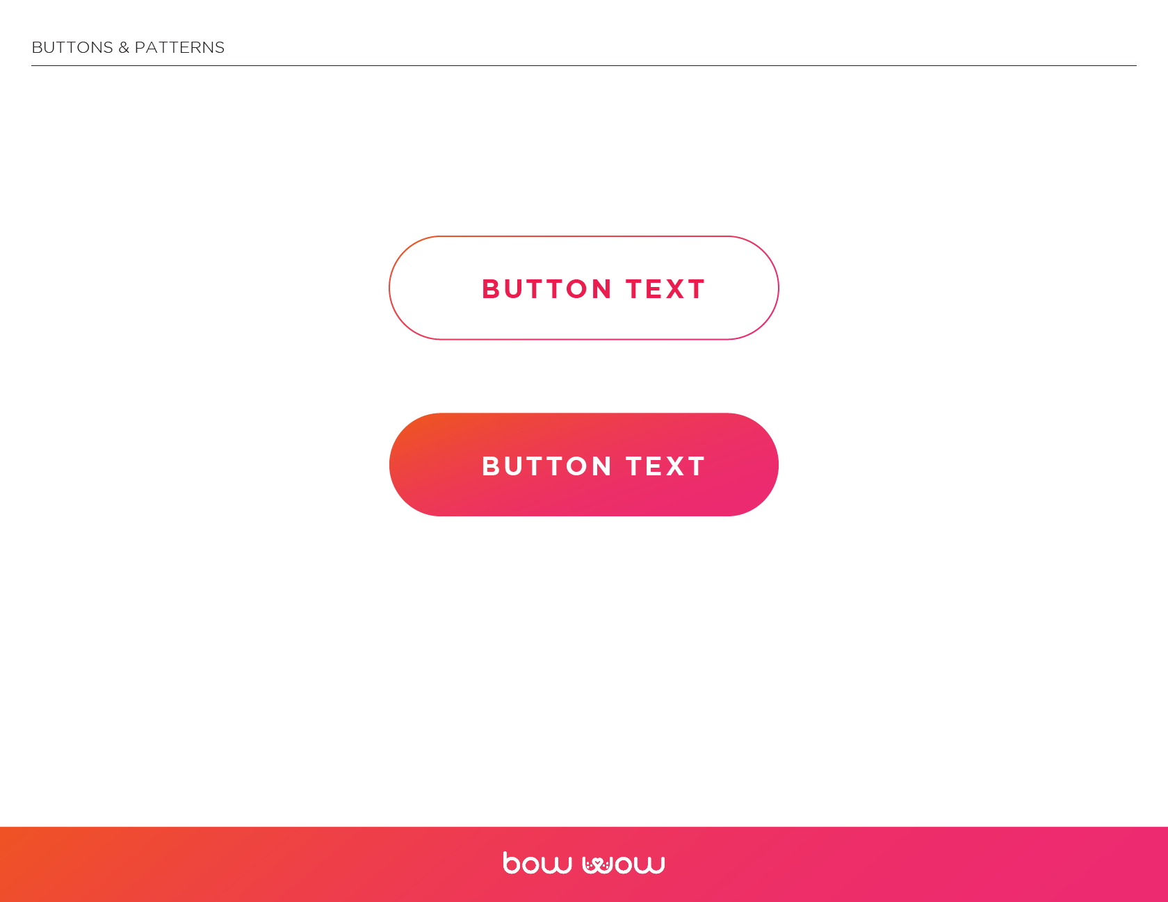 Bow Wow Branding filled and ghost buttons