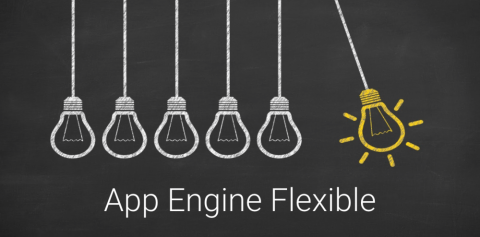 Why you should try App Engine Flexible for your next project